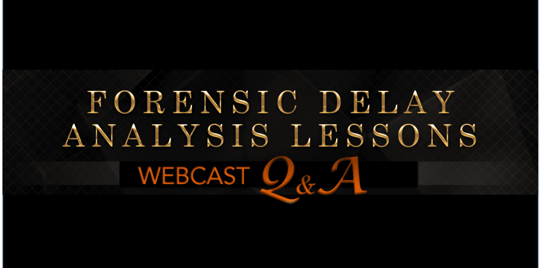 Forensic Schedule Analysis Lessons Q&A
