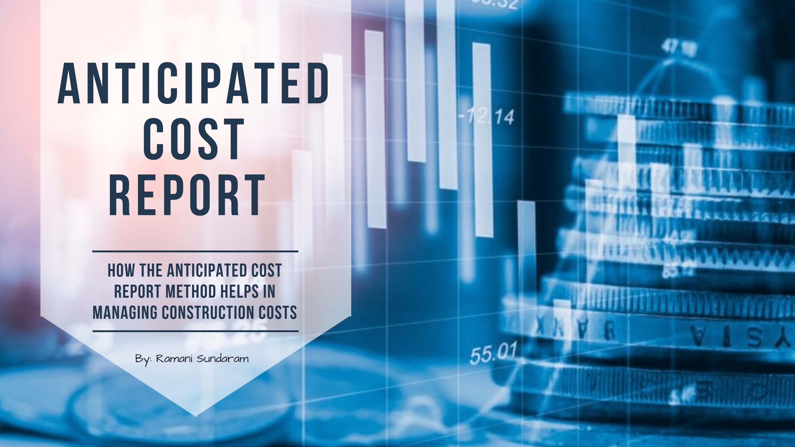 How the Anticipated Cost Report Method Helps in Managing